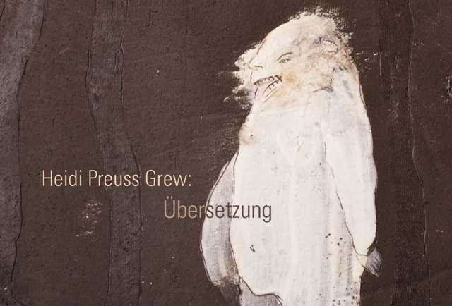 Heidi Preuss Grew - Übersetzung